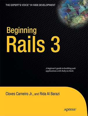 Beginning Rails 3 By Carneiro, Cloves, Jr./ Barazi, Rida Al